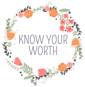 Know your Worth