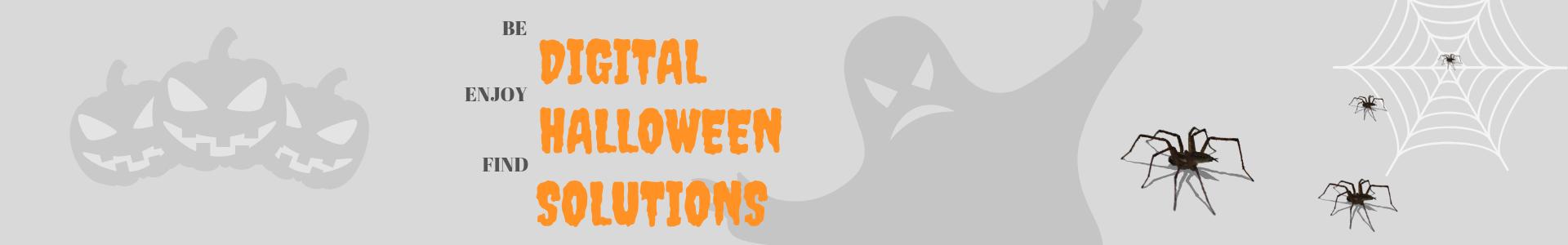 Digital Halloween Solutions