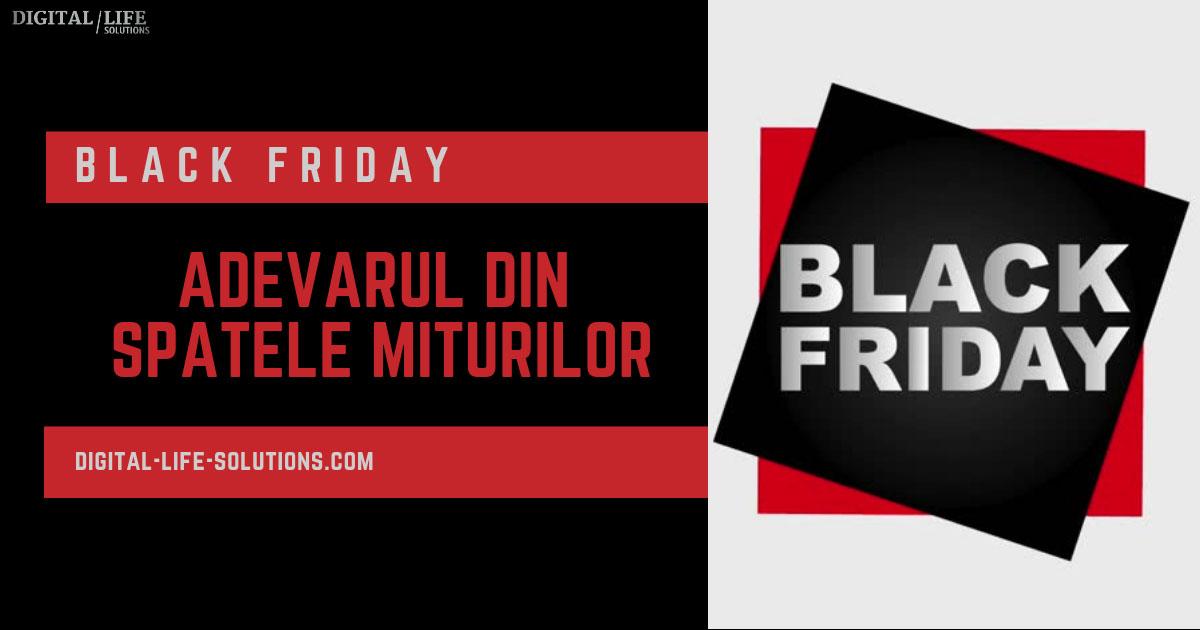 Black Friday si adevarul din spatele miturilor